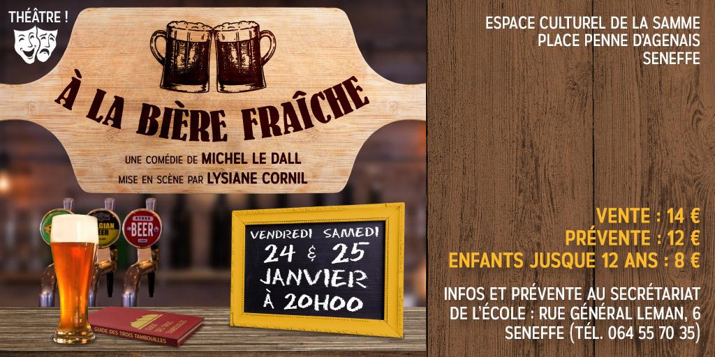 """Pièce de théâtre : """"A la bière fraîche""""."""